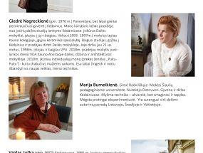 Kėdainiečių Aistės Kanapeckaitės-Čerenkovienės, Vaido Juškos, Marijos Burneikienės ir Giedrės Nagreckienės autorinė paroda.