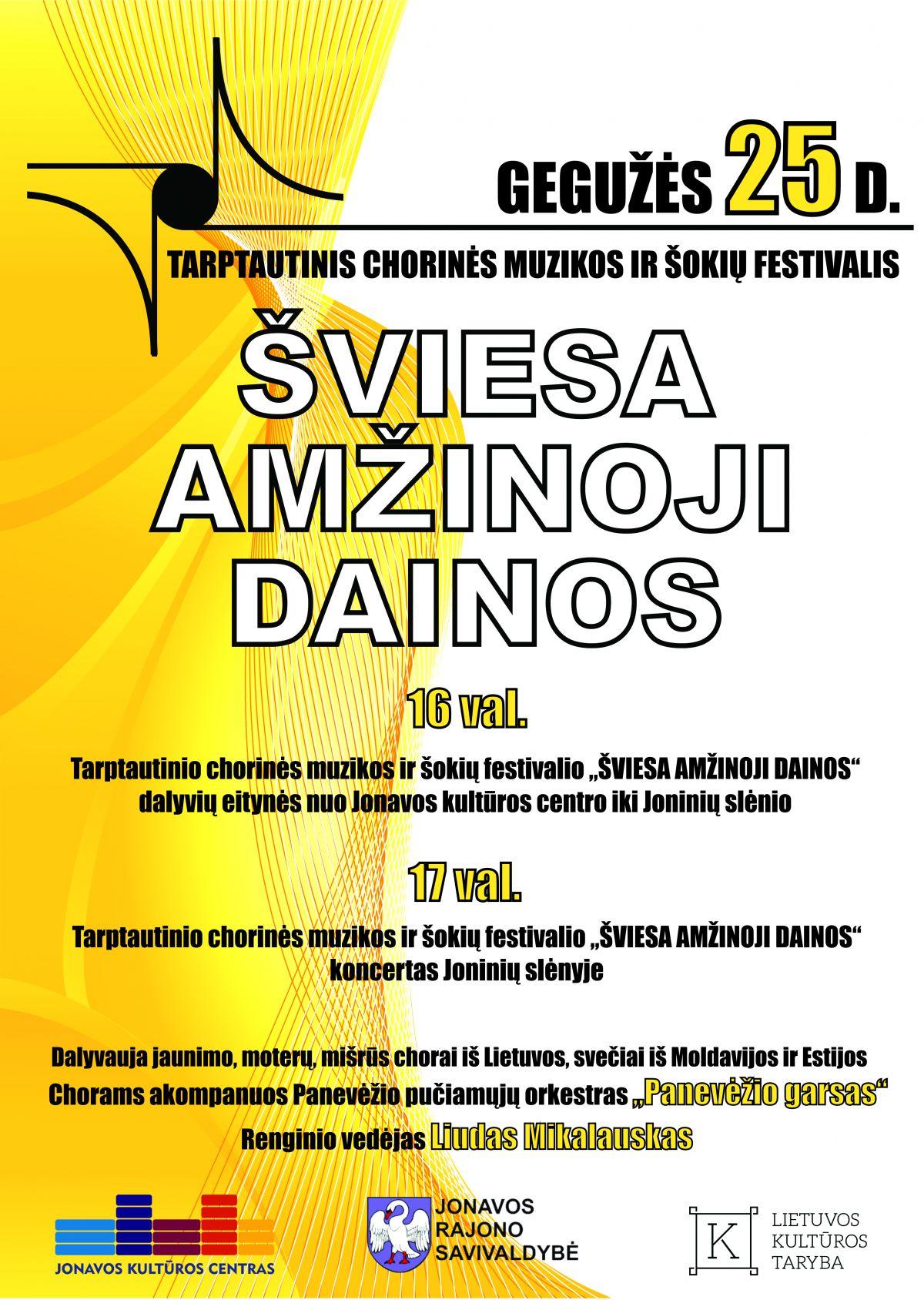 """Tarptautinis šokių ir chorinės muzikos festivalis """" Šviesa amžinoji dainos"""""""