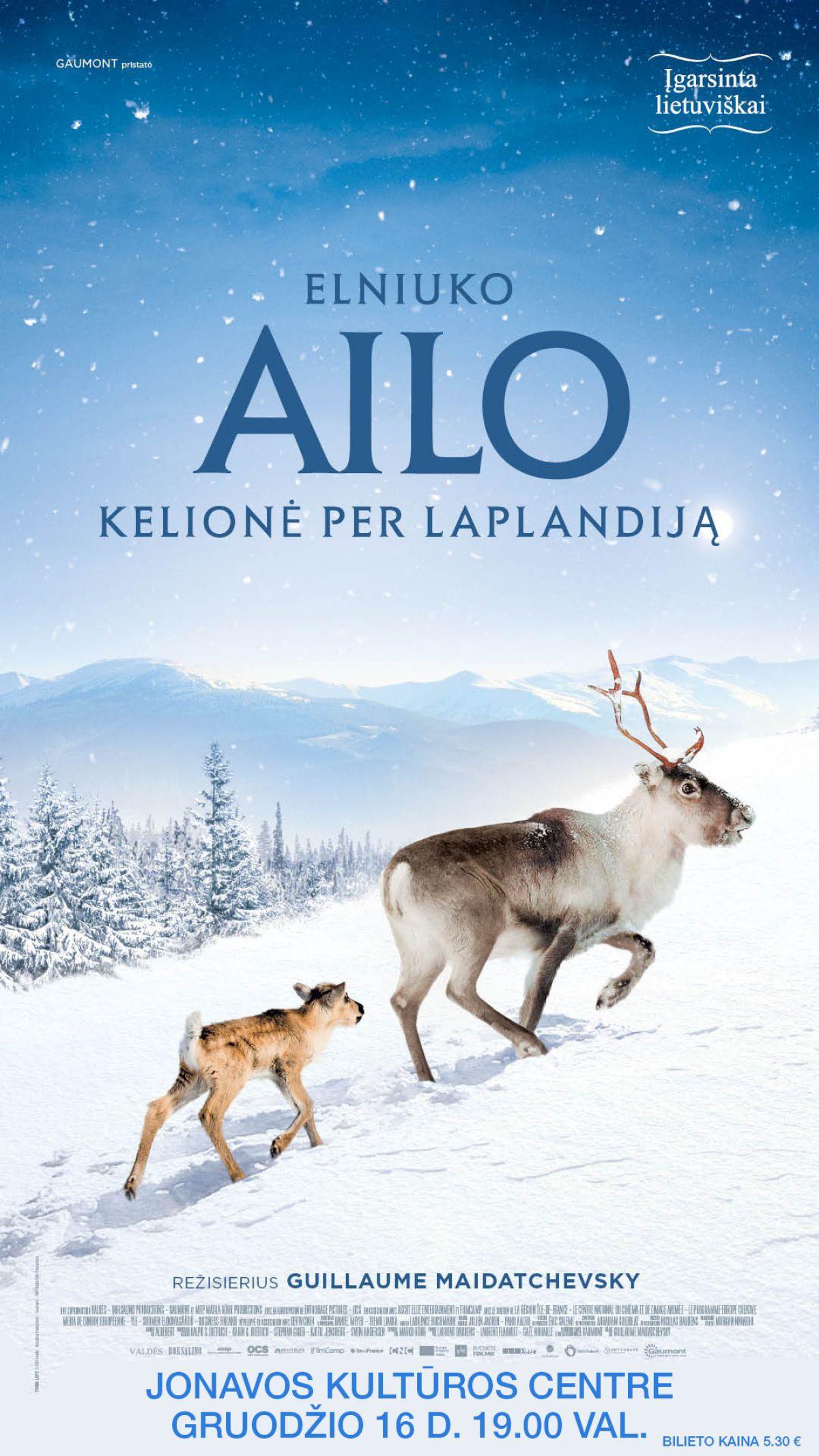 """Kino pirmadienis. Kino filmas """"Elniuko Ailo Kelionė Per Laplandija"""