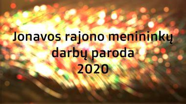Jonavos rajono menininkų darbų paroda 2020