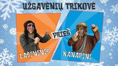 Ilgai laukta Lašininio ir Kanapinio kova! | UŽGAVĖNĖS 2021